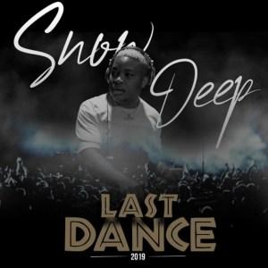 Snow Deep - Last Dance Mix 2019